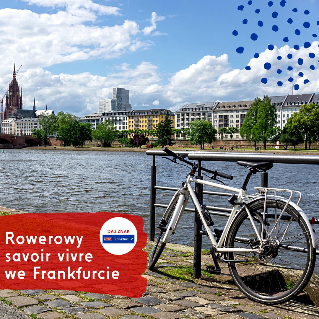 Rowerowy savoir vivre we Frankfurcie