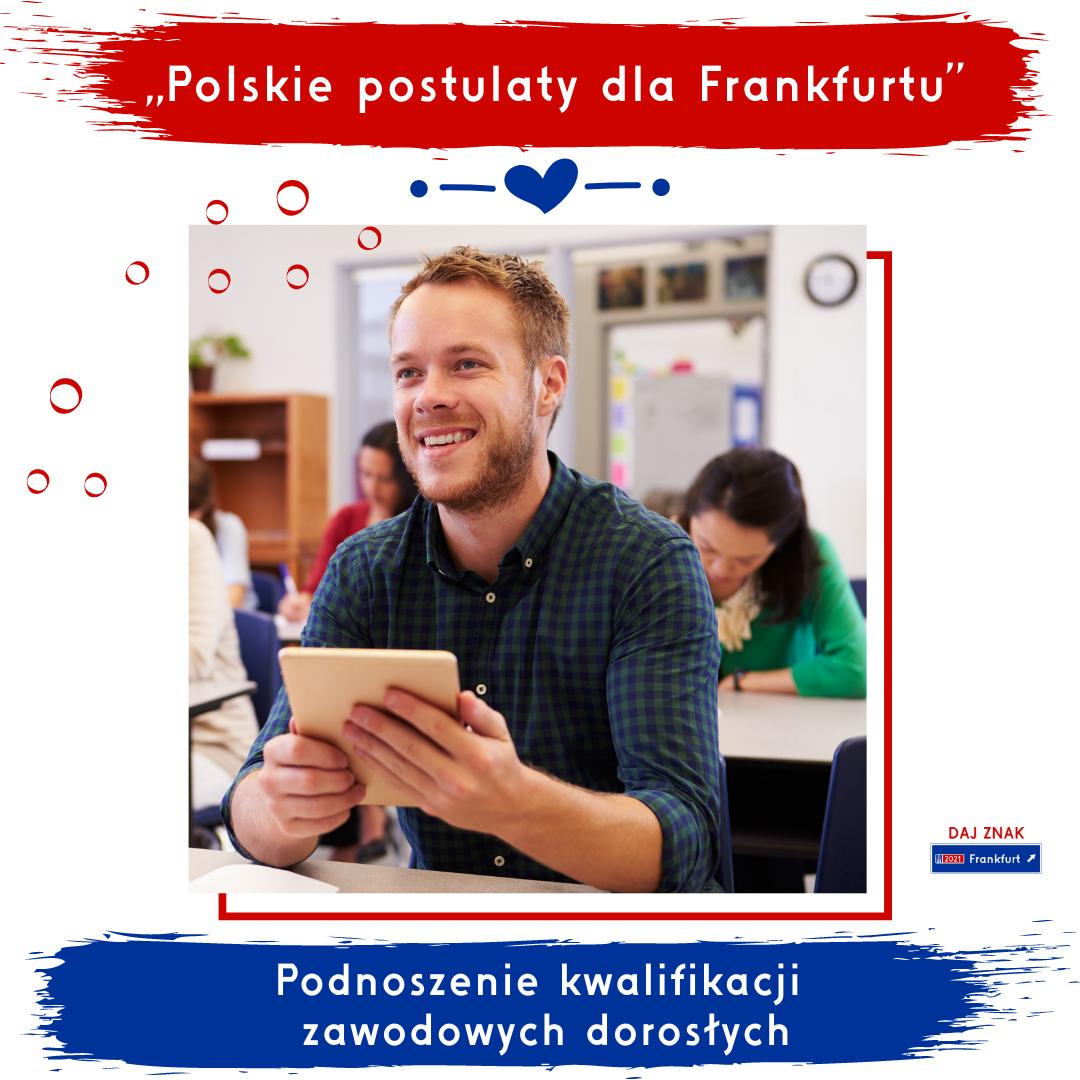 Polskie postulaty dla Frankfurtu - podnoszenie kwalifikacji zawodowych dorosłych