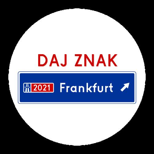 Daj Znak Polnische Dialoginitiative für Frankfurt