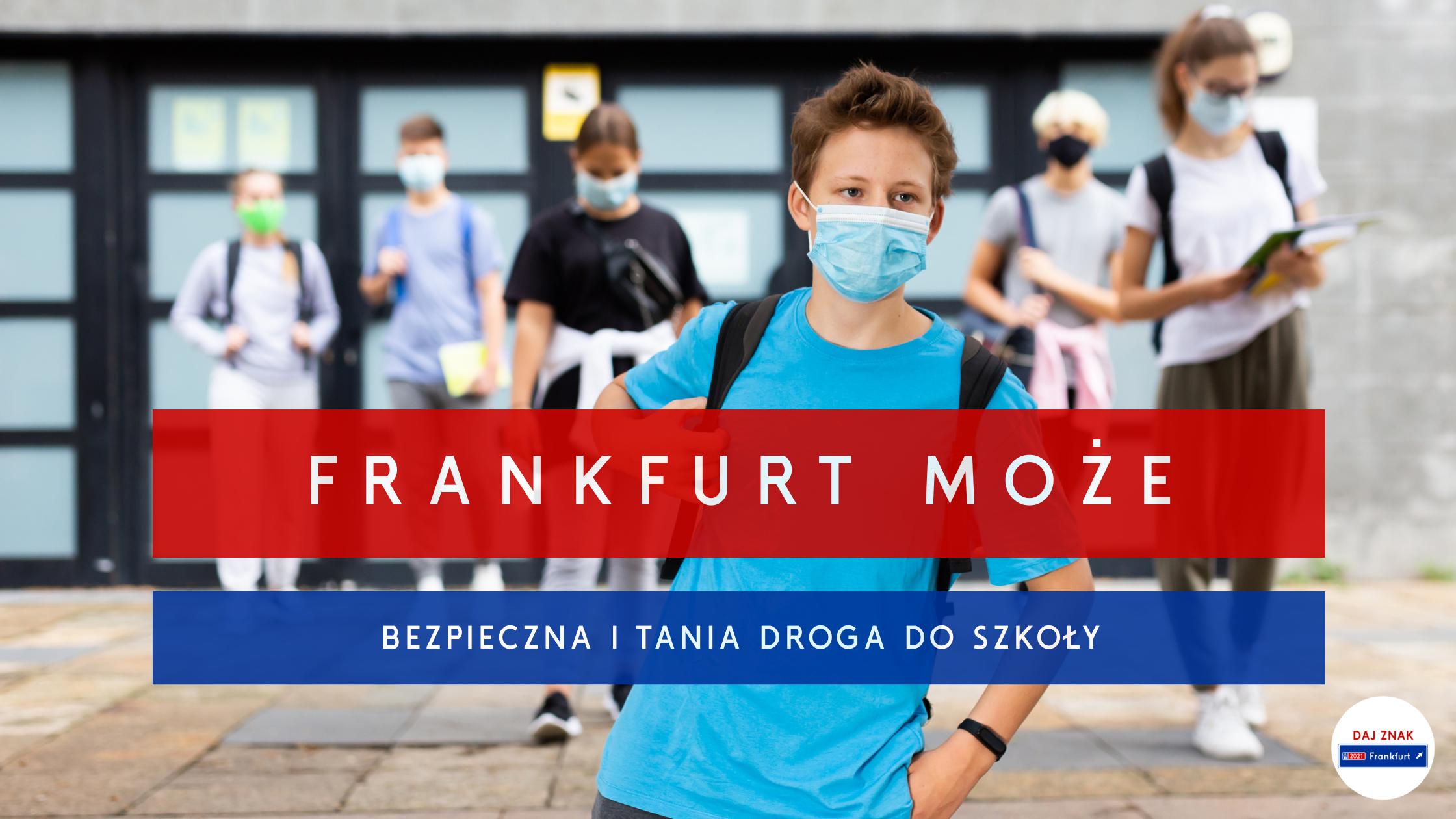 Frankfurt moze_Bezpieczna i tania droga do szkoly