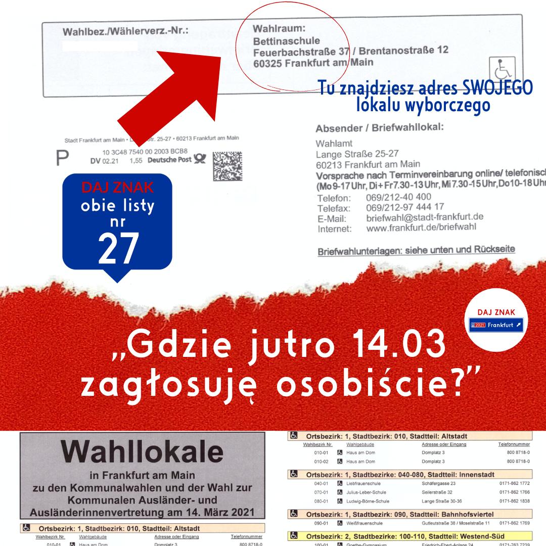 Frankfurt-Gdzie jutro 14.03 zagłosuję osobiście