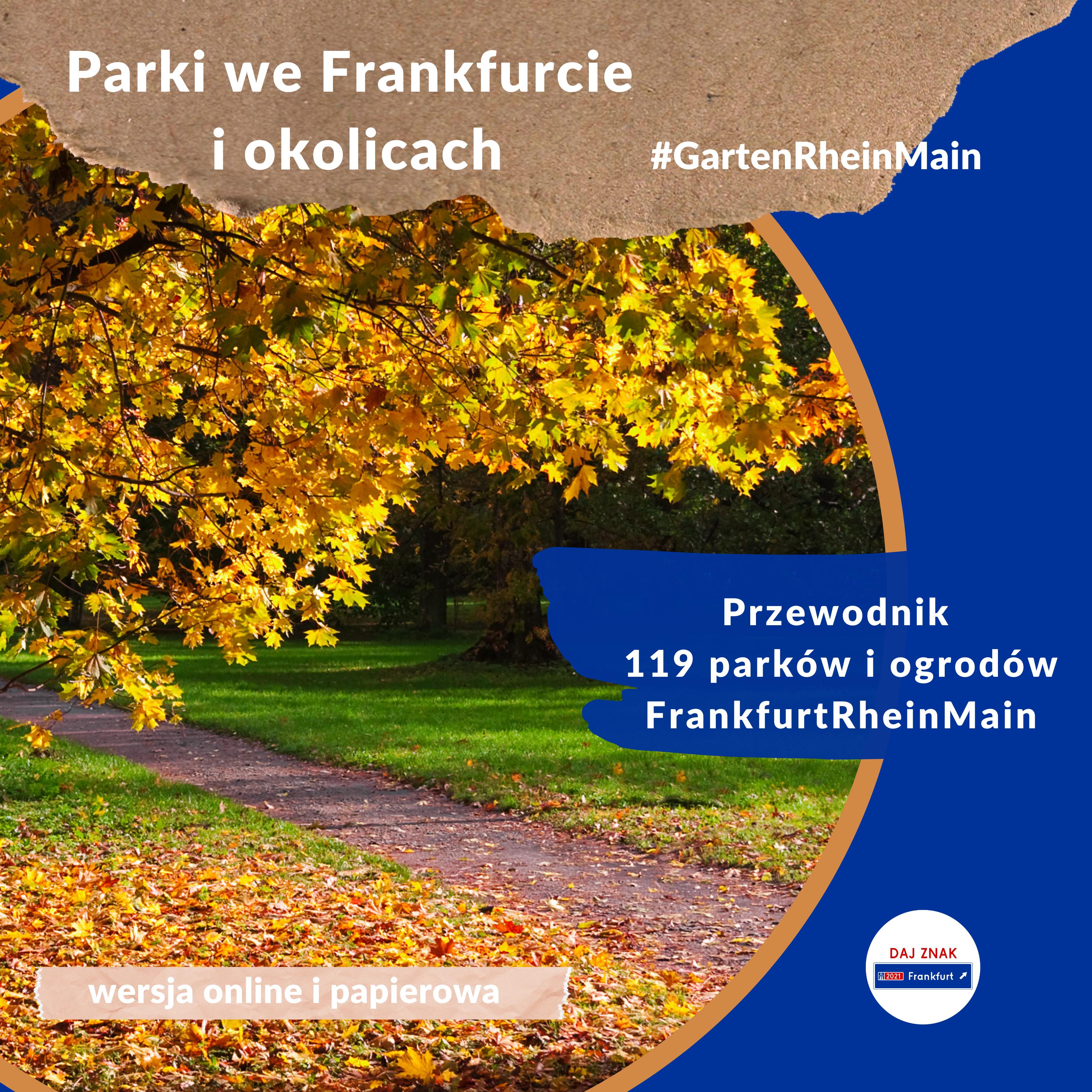 Parki we Frankfurcie i okolicach